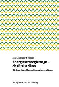 Energiestrategie 2050 – das Eis ist dünn