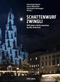 Schattenwurf Zwingli