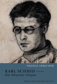 Karl Schmid (1907 – ?1974) –? ein Schweizer Citoyen