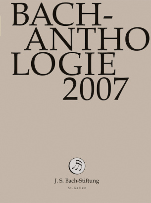 Bach-Anthologie 2007