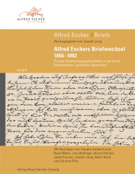 Alfred Escher Briefe, Band 6