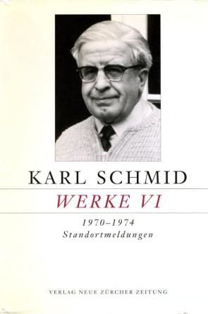 Karl Schmid, Gesammelte Werke, Werke VI