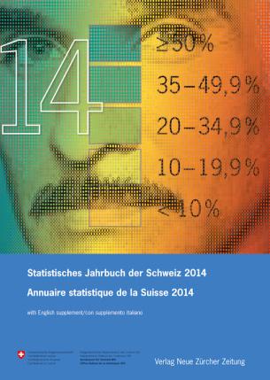 Statistisches Jahrbuch der Schweiz 2014 Annuaire statistique de la Suisse 2014