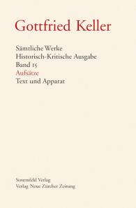 Sämtliche Werke. Historisch-Kritische Ausgabe, Band 15