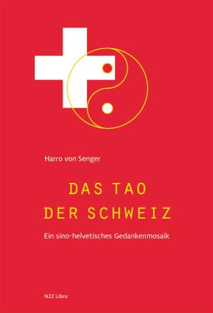 Das Tao der Schweiz