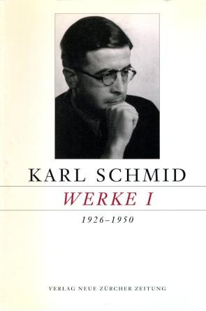 Karl Schmid, Gesammelte Werke, Werke I