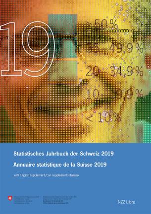 Statistisches Jahrbuch der Schweiz 2019 Annuaire statistique de la Suisse 2019