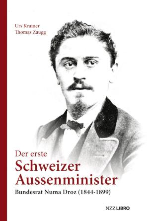 Der erste Schweizer Aussenminister