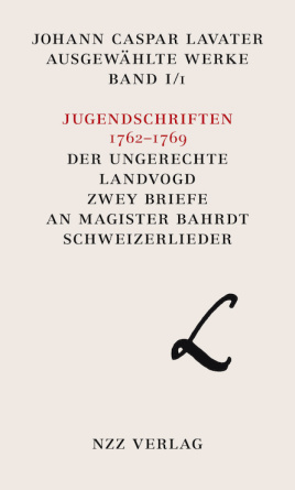 Johann Caspar Lavater, Ausgewählte Werke, Band I/1