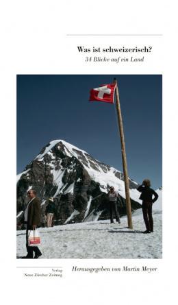 Was ist schweizerisch?