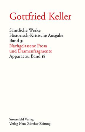 Sämtliche Werke. Historisch-Kritische Ausgabe, Band 31