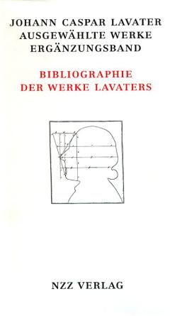 Johann Caspar Lavater, Ausgewählte Werke, Ergänzungsband