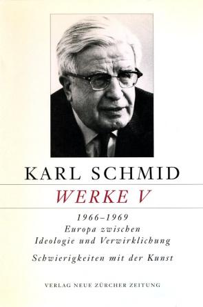 Karl Schmid, Gesammelte Werke, Werke V