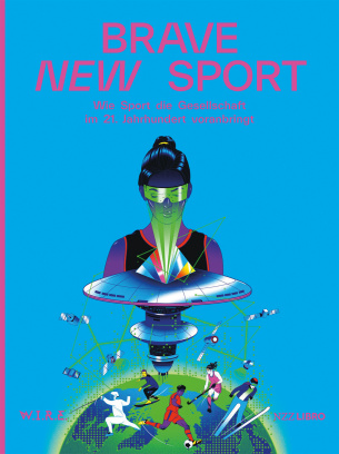 Brave New Sport