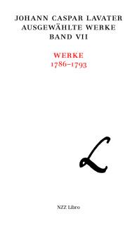 Johann Caspar Lavater, Ausgewählte Werke, Band VII