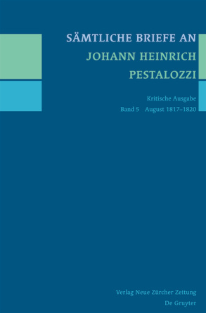 Sämtliche Briefe an Johann Heinrich Pestalozzi, Band 5