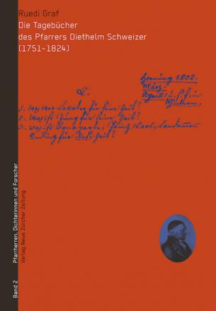 Die Tagebücher des Pfarrers Diethelm Schweizer (1751 – 1824)