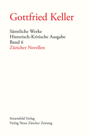 Sämtliche Werke. Historisch-Kritische Ausgabe, Band 6