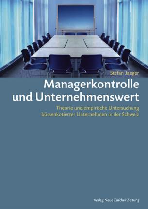 Managerkontrolle und Unternehmenswert