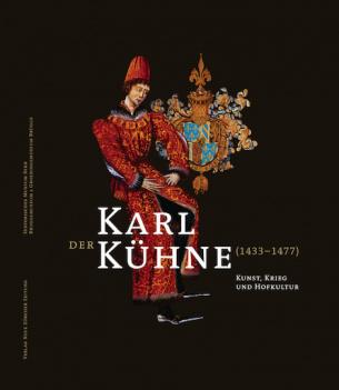 Karl der Kühne (1433–1477)