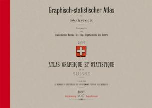 Graphisch-statistischer Atlas der Schweiz 1897 – 2017