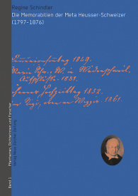 Die Memorabilien der Meta Heusser-Schweizer (1797–1876)