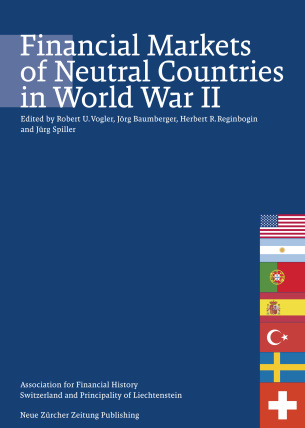 Financial Markets of Neutral Countries in World War II