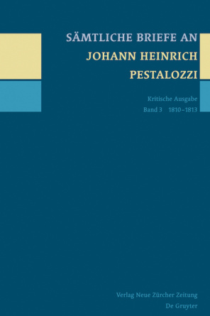 Sämtliche Briefe an Johann Heinrich Pestalozzi, Band 3