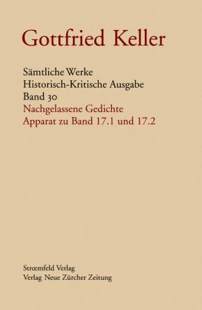 Sämtliche Werke. Historisch-Kritische Ausgabe, Band 30