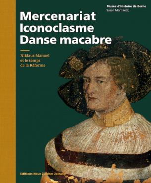 Mercenariat, iconoclasme et Danse macabre