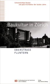 Baukultur in Zürich Band 8: Oberstrass, Fluntern