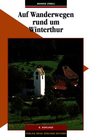 Auf Wanderwegen rund um Winterthur