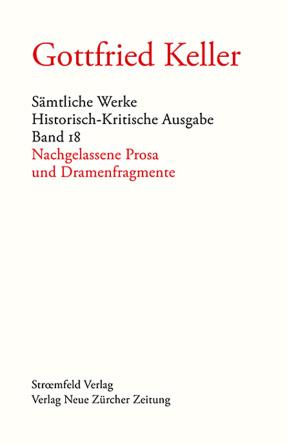 Sämtliche Werke. Historisch-Kritische Ausgabe, Band 18