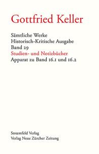 Sämtliche Werke. Historisch-Kritische Ausgabe / Studien- und Notizbücher - Apparat zu Band 16.1 und