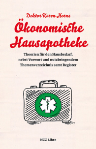 Doktor Karen Horns Ökonomische Hausapotheke