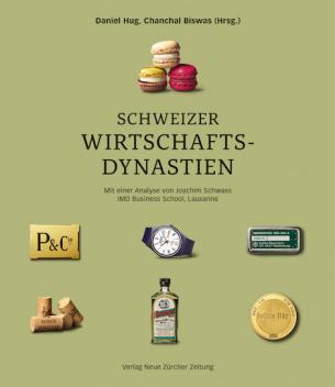 Schweizer Wirtschaftsdynastien