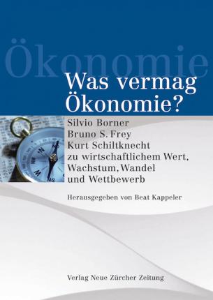 Was vermag Ökonomie?