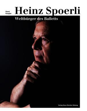 Heinz Spoerli - Weltbürger des Balletts