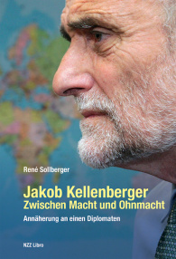 Jakob Kellenberger. Zwischen Macht und Ohnmacht