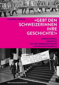 Gebt den Schweizerinnen ihre Geschichte!