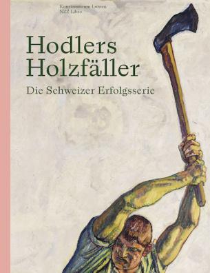 Hodlers Holzfäller