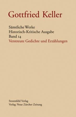 Sämtliche Werke. Historisch-Kritische Ausgabe, Band 14