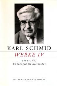 Karl Schmid, Gesammelte Werke, Werke IV