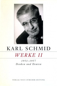 Karl Schmid, Gesammelte Werke, Werke II