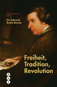Freiheit, Tradition, Revolution