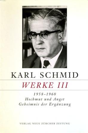 Karl Schmid, Gesammelte Werke, Werke III