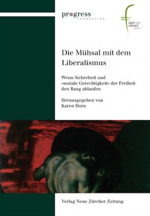 Die Mühsal mit dem Liberalismus