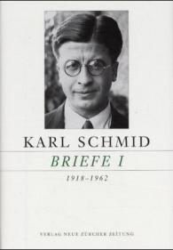 Karl Schmid, Gesammelte Briefe in 2 Bänden