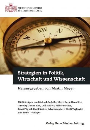 Strategien in Politik, Wirtschaft und Wissenschaft