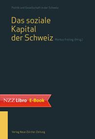 Das soziale Kapital der Schweiz